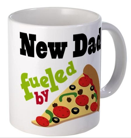 New Dad Fueled by Pizza Coffee Mug