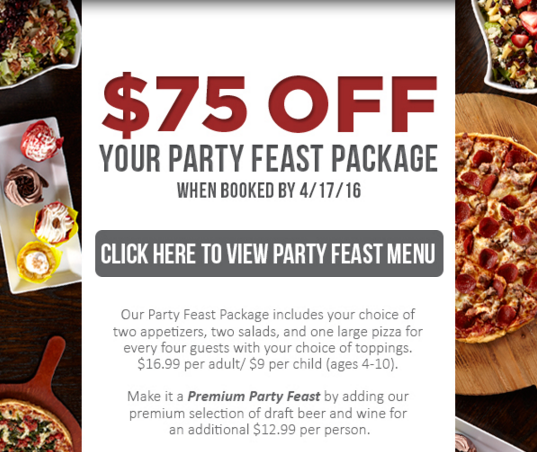 $75 Off Your Party Feast Package